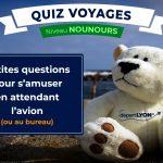 Quiz Voyages – Niveau Nounours ⭐