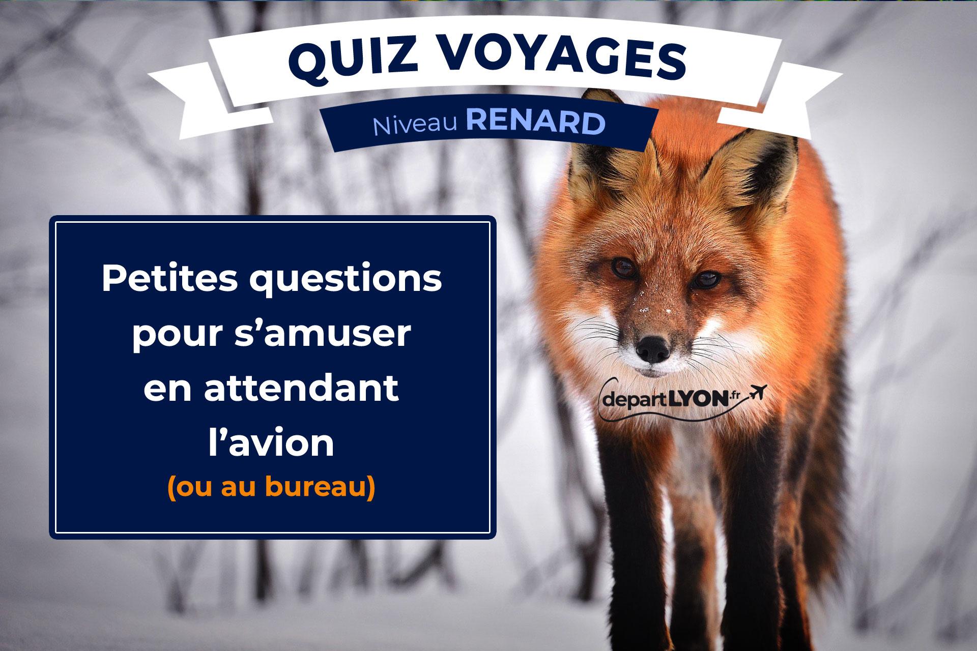 Quiz Voyages – Niveau Renard ⭐⭐